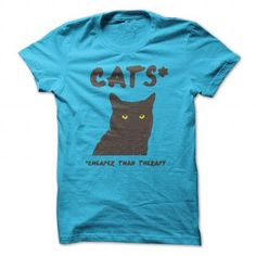 Cats* Cheaper than therapy LIMITED TIME ONLY. ORDER NOW if you like, Item Not Sold Anywhere Else. Amazing for you or gift for your family members and your friends. Thank you! #humor #shirts
