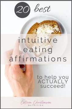 20 of the best, most effective intuitive eating affirmations to help you actually succeed at intuitive eating! #nofoodrules #mindset #affirmations #positivity #healthylifestyle #intuitiveeating #edrecovery