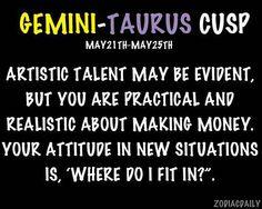 Gemini - Taurus Cusp