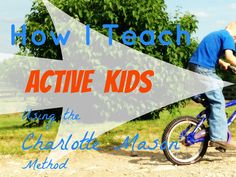 Active Kids and Charlotte Mason - Do They Go Together? Yes. Oh, yes! Maybe you've never thought about that side of Charlotte Mason homeschooling before? Let me tell you, I've HAD to think about ...