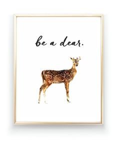 Image of Be A Dear