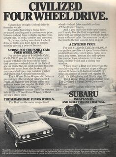 This 1978 Subaru Brat ad features the same four wheel drive mantra Subaru has been repeating for decades, but with much more type than modern consumers are willing to read.