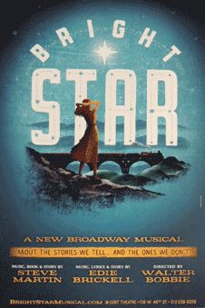 Bright Star the Musical Broadway window card Broadway Posters, Theatre Posters, Movie Posters, Broadway Plays, Broadway Shows, Show Boat, Theatre Shows, Window Cards, The Great White