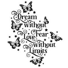 Limit Quotes, Fierce Quotes, Cricut Heat Transfer Vinyl, Picture Borders, Butterfly Sketch, Bullet Journal Quotes, Cricut Mat, Butterfly Quotes, Christmas Signs Wood