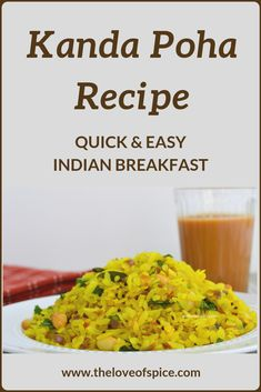 Looking for Healthy Indian Breakfast Ideas? Try this Easy Kanda Poha recipe, which is super quick to make, and yet really delicious. South Indian Breakfast Recipes, Vegetarian Breakfast Recipes, Indian Food Recipes, Ethnic Recipes, Poha Recipe, Maharashtrian Recipes, Tea Time Snacks, Quick Easy Meals, Breakfast Ideas