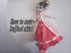 How to sew ruffled skirt for fashion dolls, monster high, barbie... any size! - YouTube