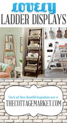 Decorating with Ladders 25 creative ways - The Cottage Market #DIYLadderDisplays, #LadderDisplays, #LadderDisplayIdeas