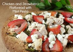 Colleens Kitchen: Chicken and Strawberry Flatbread with Mint Pesto