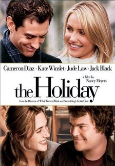 The Holiday (2006) / director Nancy Meyers