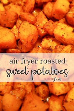 Flavorful spices season these sweet potatoes that cook in a flash in the air fryer. #sweetpotatoes #airfryer #roastedsweetpotatoes #sidedish #easyairfryer