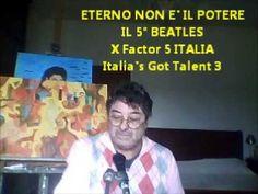 IL 5° BEATLES - X Factor 5 Italia Italia's Got Talent 3 Omaggio INGHILTE...