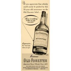 Ad Old Forester Guest Whisky Brown Forman Bourbon - Original Print Ad