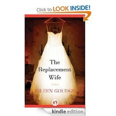 Amazon.com: The Replacement Wife eBook: Eileen Goudge: Kindle Store