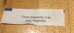 Great prosperity is at your fingertips