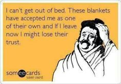 I can't get out of bed
