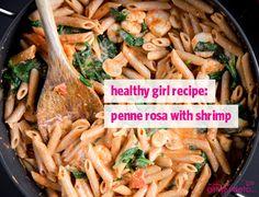 Healthy Girl Recipe: Penne Rosa with Shrimp | GirlsGuideTo