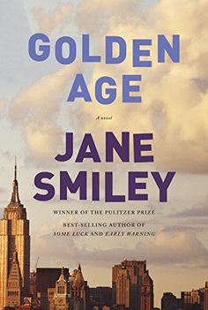 Golden Age: A novel (Last Hundred Years: a Family Saga) by Jane Smiley http://www.amazon.com/dp/B00WPQ9904/ref=cm_sw_r_pi_dp_f3kbwb0K75EAX