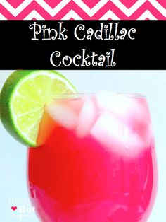Great for Mary Kay parties! The Pink Cadillac Cocktail!   Malibu Coconut Rum Vodka Cranberry juice Orange juice Pineapple Juice Lime