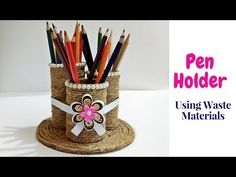 How to Make Pen Holder/Stand Using Waste Material | Jute Craft | Handmade Pen Stand | Craftastic - YouTube