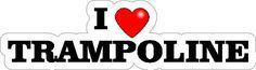 """9"""" wide I love TRAMPOLINE sports fan decal sticker - http://www.exercisejoy.com/9-wide-i-love-trampoline-sports-fan-decal-sticker/fitness/"""