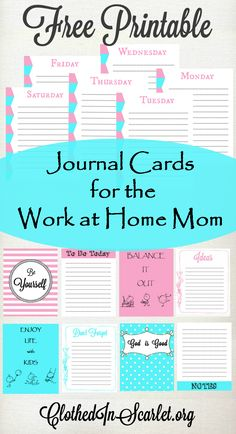 Are you a work at home mom? Here are some FREE printable journal cards to motivate you... and to help you stay on top of everything that needs to be done!