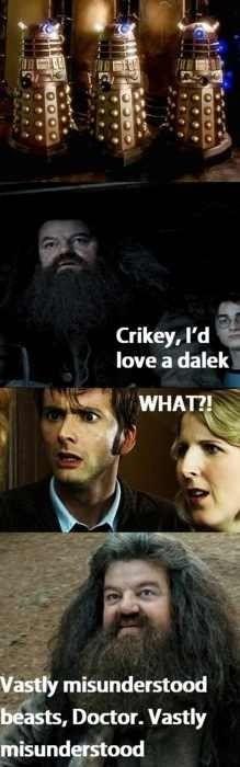 Lol love you Hagrid.