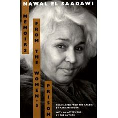 Memoirs from the Women's Prison (Literature of the Middle East)  by Nawal el-Saadawi