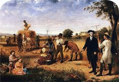 """""""Washington as Farmer at Mount Vernon"""", 1851, part of a series on George Washington by Junius Brutus Stearns. (Virginia Museum of Fine Arts)"""