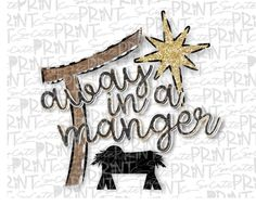 Items similar to Christmas, Away in a manger nativity clipart, Christmas png file for sublimation printing, Christian clipart, Christmas shirt design on Etsy Christmas Shirts, Christmas Ideas, Christmas Crafts, Christmas Manger, Christmas Decorations, Christmas Ornaments, Nativity Clipart, Away In A Manger, Christmas Clipart