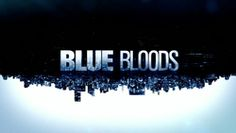 """Blue Bloods' is a Police ,crime drama,on CBS. Its a great show,about the Irish American Police family of police officers with the New York City Police Department .The stories are always very good. I never miss it. I love Tom Selleck,and Donnie Walberg."