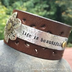 Life is beautiful leather cuff bracelet - Metal stamped bracelet - Melody Ross - brown leather cuff - Love Squared Designs