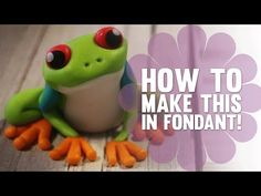 Learn How to Make a cute Fondant Tree Frog - Cake Decorating Tutorial