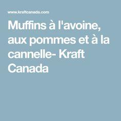 Muffins à l'avoine, aux pommes et à la cannelle- Kraft Canada