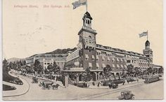 The Arlington Hotel, Hot Springs National Park, Arkansas, postmarked 1909