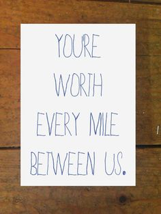 You're Worth Every Mile Between Us white A6 card by woodlandink, £2.00