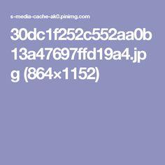 30dc1f252c552aa0b13a47697ffd19a4.jpg (864×1152)