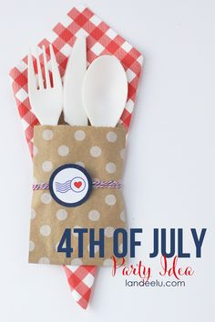 4th of July Party Idea: Patriotic Utensil Holders - Landee See Landee Do