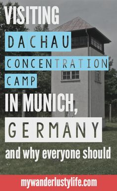 visiting Dachau Concentration Camp in Munich, Germany
