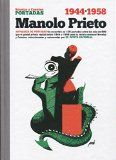 Manolo Prieto : portadas [de] Novelas y Cuentos : 1944-1958 / [prólogos de Pedro Porcel y Juan Aguilar]