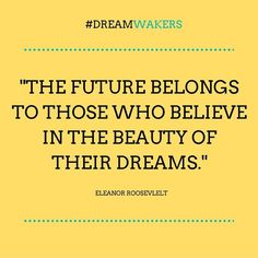 Eleanor Roosevelt inspirational quote // the beauty of your dreams