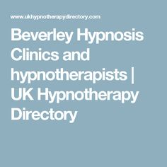 Beverley Hypnosis Clinics and hypnotherapists | UK Hypnotherapy Directory