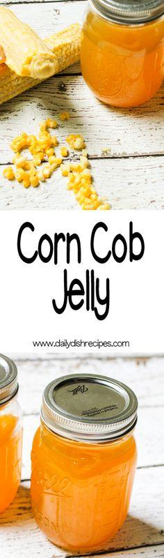 Easy Canning Recipe: Corn Cob Jelly #SundaySupper via @dailydishrecipes