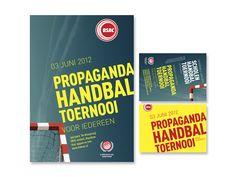 Ontwerp en opmaak affiches en flyers voor Propagandatoernooi van handbalvereniging BSAC Maasbree.  Eigen werk.