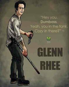 Glenn Rhee ~ one of my favorite lines!
