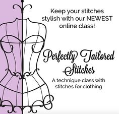 Perfectly Tailored Stitches- New Online Class