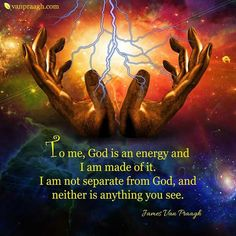 God is an energy. James Van Praagh ❤️☀️