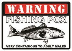 Tin Sign - Warning Fishing Pox