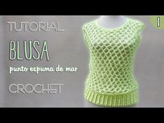 Blusa punto nudo salomon (1 de 3) | Tutorial Crochet paso a paso - YouTube