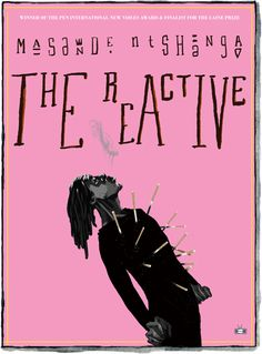 The Reactive by Masande Ntshanga
