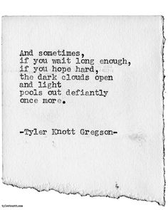 Typewriter Series #1958 by Tyler Knott Gregson Check out my Chasers of the Light Shop! chasersofthelight.com/shop